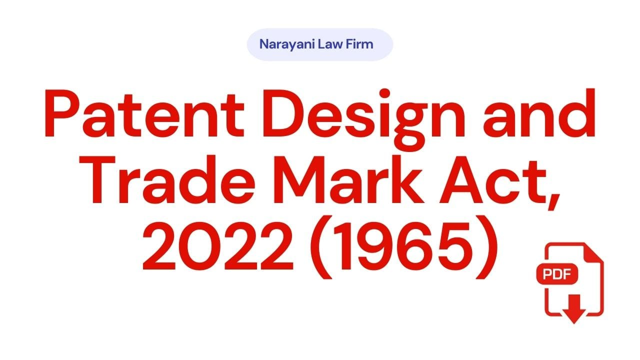 The Patent Design and TradeMark Act, 2022 (1965)