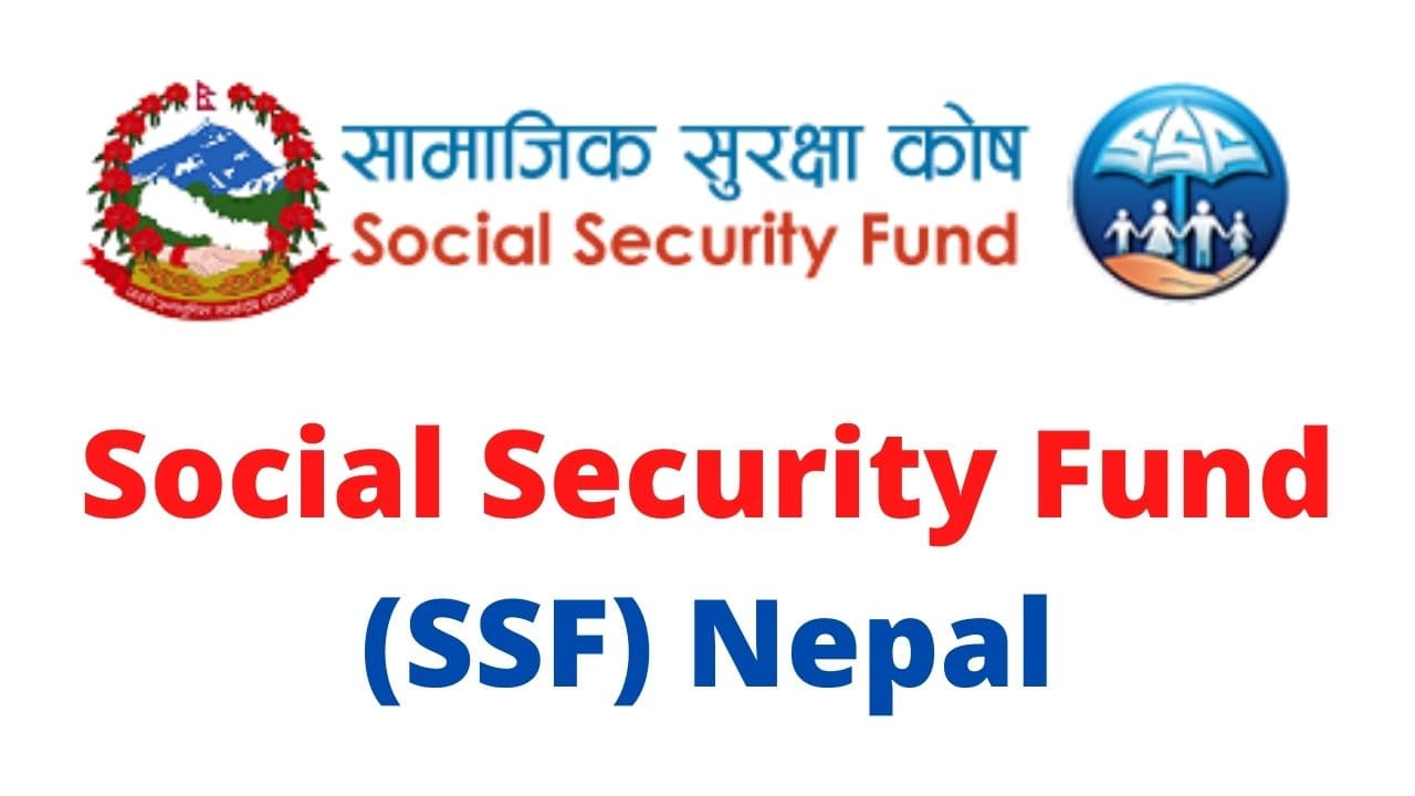 Social Security Fund (SSF) |  Register Social Security Fund in Nepal